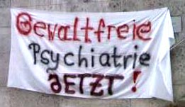 """Transparent: """"Gewaltfreie Psychiatrie jetzt"""""""